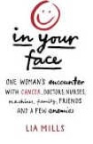 In Your Face by Lia Mills
